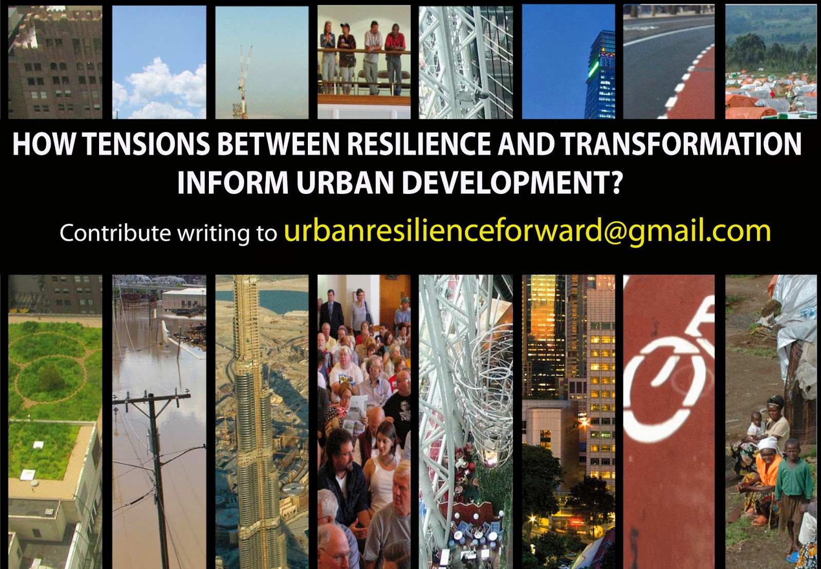 Contribute to the last discussion on Urban Resilience and Transition